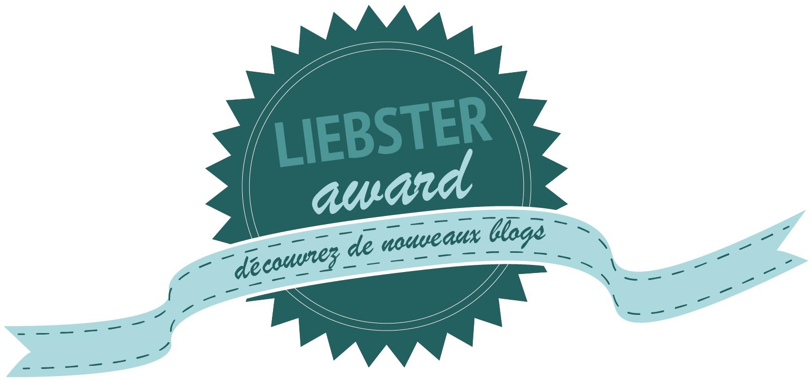 J'ai osé… me voir nommée aux Liebster Awards
